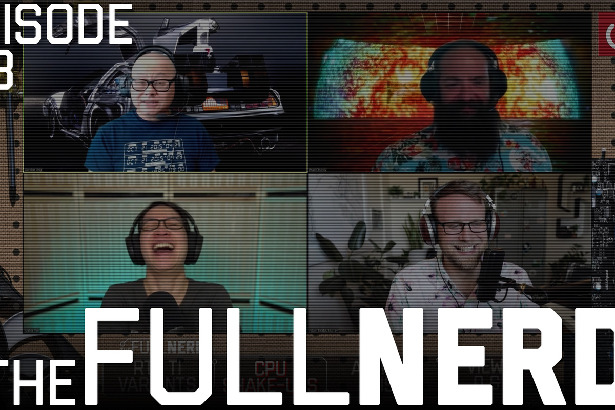 the-full-nerd-ep.-178:-rumors-about-rtx-ti-variants,-big-cpu-changes,-and-a-push-for-atx12vo