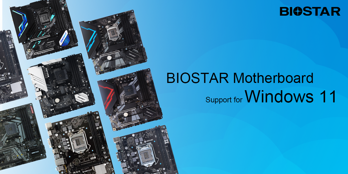 biostar-lists-down-motherboards-supporting-windows-11-–-all-amd-ryzen-platforms-ready,-intel-limited-to-500-series-&-older-entry-tier-products